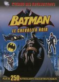 Batman Stickers - Le Chevalier noir