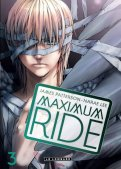 Maximum ride T.3