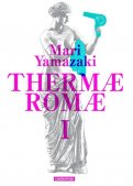 Thermae Romae - deluxe T.1