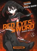 Red eyes sword - akame ga kill ! T.5