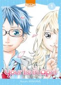 Your lie in april T.1