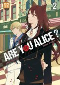Are you Alice ? T.2