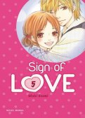 Sign of love T.5
