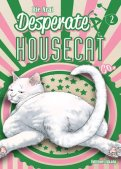 Desperate housecat & co T.2
