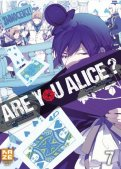 Are you Alice ? T.7