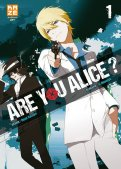 Are you Alice ? T.1
