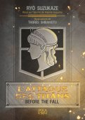 L'attaque des titans - before the fall - roman T.1