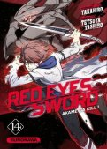 Red eyes sword - Akame ga Kill ! T.14