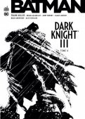 Batman - Dark knight III - T.4