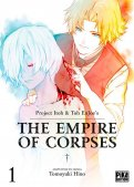 The empire of corpses T.1