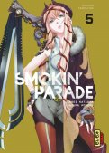 Smokin' parade T.5