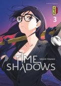 Time shadows T.3