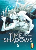 Time shadows T.5